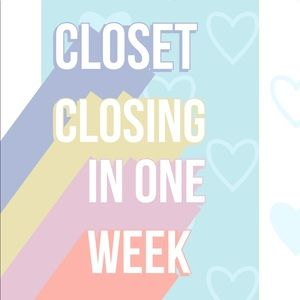 Other - Closing my closet on 08/29!